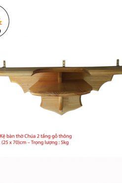 Kệ Bàn Thờ Công Giáo 2 Tầng Gỗ Thông (25 X 70)cm
