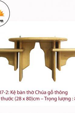 Kệ Bàn Thờ Công Giáo 2 Tầng Gỗ Thông (28 X 80)cm