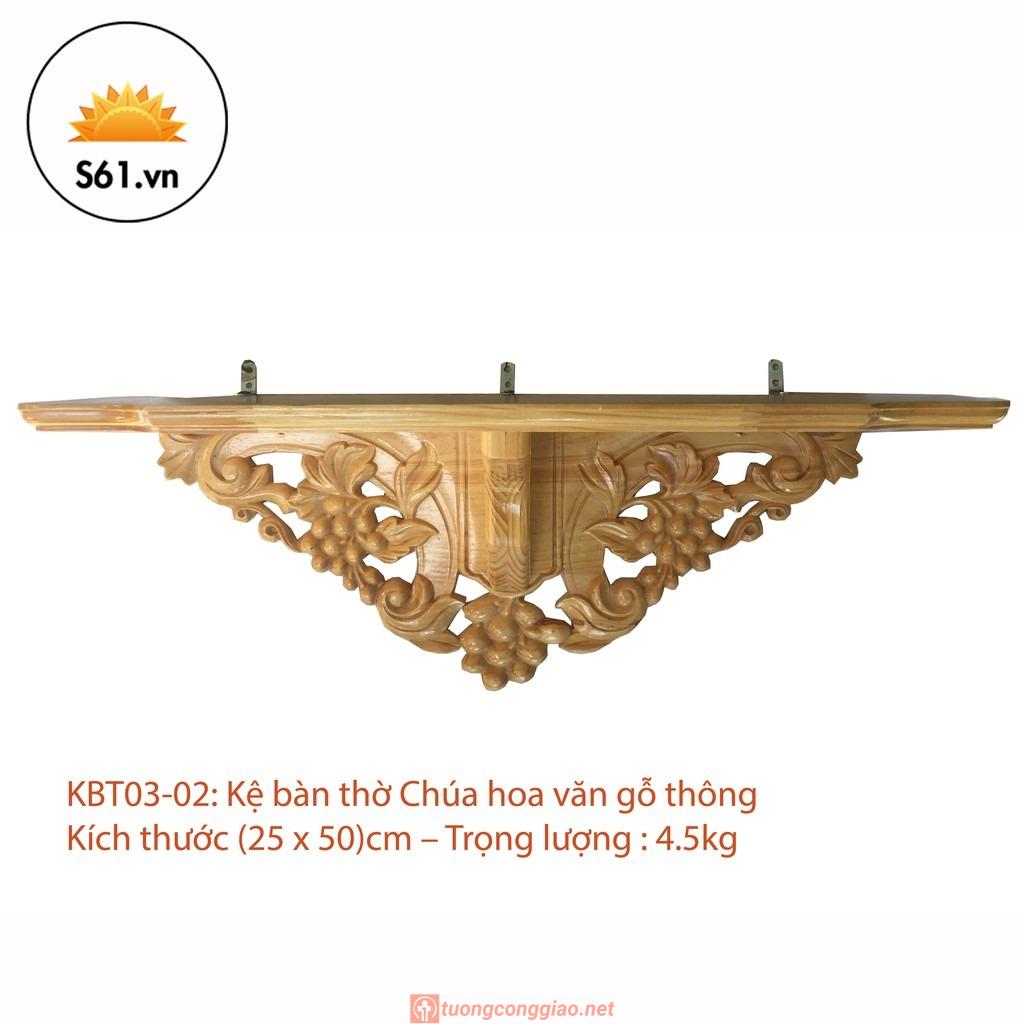 Kệ Bàn Thờ Công Giáo Hoa Văn Gỗ Thông (25 X 50)cm
