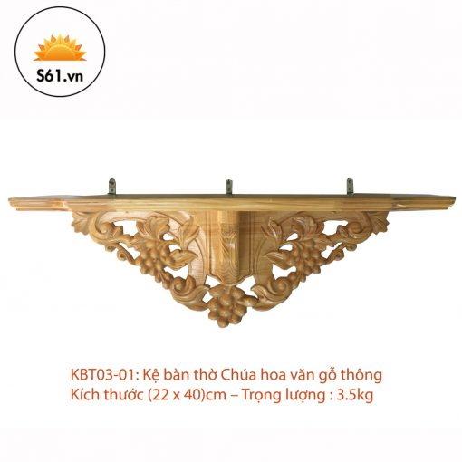 Kệ Bàn Thờ Công Giáo Hoa Văn Gỗ Thông (22 X 40)cm